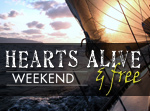 Hearts Alive & Free Weekend
